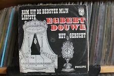 """7"""" Single Egbert Douwe - Kom Uit De Bedstee Mijn Liefste / Het Gerucht"""