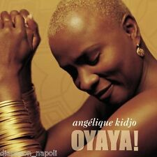 ANGELIQUE KIDJO - OYAYA ! - CD