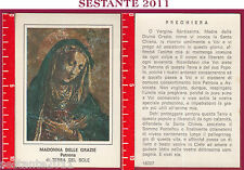 298 SANTINO HOLY CARD S. MARIA MADONNA  DELLE GRAZIE PATRONA TERRA DEL SOLE