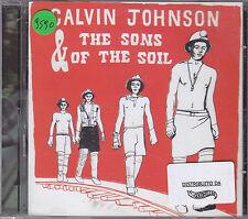 CALVIN JOHNSON & THE SON OF THE SOIL - same CD