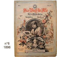 Das Buch für Alle n°6/1896 Illustrierte Familien-Zeitung journaux anciens