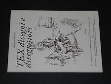 Francesco Bosco TEX DISEGNI E DISEGNATORI 1^ edizione 05/1994 RARO