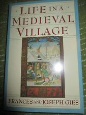 Original LIFE IN A MEDIEVAL VILLAGE Gies Softcover 257 pgs 345A10