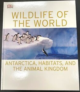NEW WILDLIFE OF THE WORLD - ANTARCTICA, HABITATS, AND THE ANIMAL KINGDOM