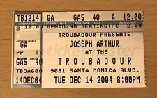 2004 JOSEPH ARTHUR TROUBADOUR HOLLYWOOD CONCERT TICKET STUB BIG CITY SECRETS
