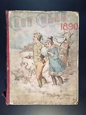 Good Cheer for 1890, Vintage Victorian Children's Magazine, Illustrated, 1st Ed.