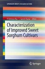 Characterization of Improved Sweet Sorghum Cultivars (SpringerBriefs in Agricult
