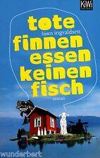 *b~ Tote FINNEN essen keinen FISCH - Björn INGVALDSEN   tb   (2011)