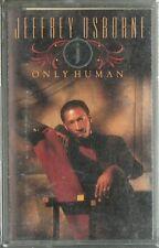 JEFFREY OSBORNE Only Human tape cassette RNB soul Arista 1990 deleted