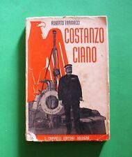 Costanzo Ciano - Roberto Farinacci - 1^ Ed. Cappelli 1940 - Fascismo - Mussolini