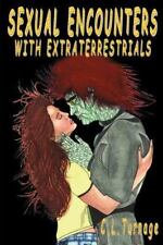Sexual Encounters with Extraterrestrials : An  Examination of Alien Contact' NEW