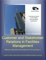 IWFM Level 3 pdf format workbook-  FM 3.03 Customer and Stakeholder Relations