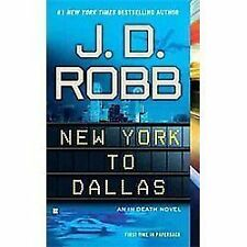 New York to Dallas (In Death), Robb, J. D., Very Good Book
