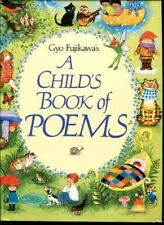 Gyo Fujikawa A CHILD'S BOOK OF POEMS Illustrated NICE 1989 HC/DJ 1st Ed POETRY