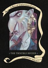The Trouble Begins: A Box of Unfortunate Events, Books 1-3 The Bad Beginning; T