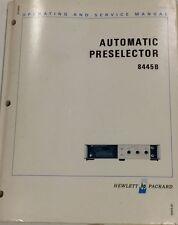 Hp 8445b Automatic Preselector Operating Amp Service Manual Pn 08445 90109