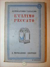 Alessandro Varaldo, L'ULTIMO PECCATO 1933 Libri Azzurri Mondadori Romanzo