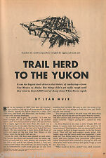 Trail Herd From New Mexico To The Yukoin+Dawson,