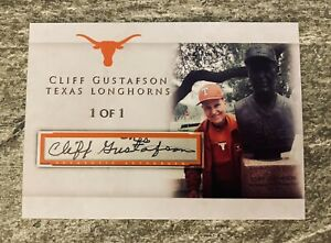 CLIFF GUSTAFSON TEXAS LONGHORNS BASEBALL COACH CUSTOM CUT AUTO ROOKIE CARD #1/1