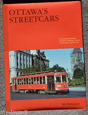 HC Book OTTAWA'S STREETCARS Bill McKeown Electric Railway Train Transit Canada