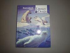 Literacy by Design Sourcebook Grade 4 Volume 1 (Student Textbook) 2008
