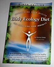 The Body Ecology Diet by Donna Gates Paperback Book  English  2006