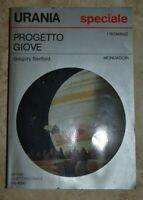 URANIA SPECIALE - BENFORD - PROGETTO GIOVE - MONDADORI - 1991 (NL)