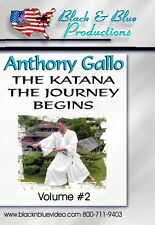 Anthony Gallo Part 2 The Katana Sword: The Journey Begins Instructional DVD
