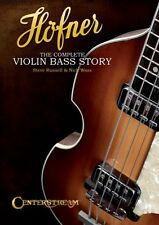 Hofner The Complete Violin Bass Story Reference Book NEW 000119788