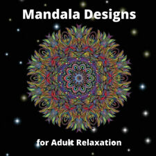 Mandala Designs for Adult Relaxation: Awesome Mandala Coloring Book for Adult