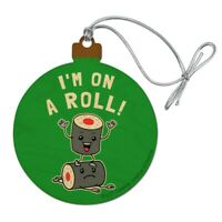 I'm on a Roll Sushi Funny Humor Wood Christmas Tree Holiday Ornament