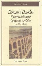 Bonomi e Omodeo.Il governo delle acque tra scienza e politica Lacaita. 2010. CC5