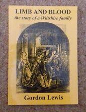 Extremidad & Sangre-la historia de una familia Wiltshire-Gordon Lewis - ** liquidación **