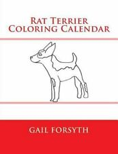 Rat Terrier Coloring Calendar by Gail Forsyth (2015, Paperback)