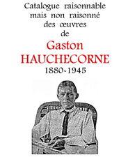 Gaston Hauchecorne : Catalogue des sculptures, biographie, photo, doc, peinture