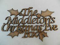Beautiful Personalised Family 'Christmas Eve Box' Sign Wood Holly Craft Sign.