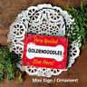 DECO Mini Sign SPOILED GOLDENDOODLE S (plural) LIVE HERE Dog Gift Wood Ornament