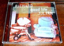 CD: Richard Julian - Good Life / 2003 My Good Man Not Now Please Rene Amy NEW