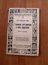 Biblioteca del Popolo - Fenomeni Ipnotismo e Suggestione Sonzogno 1933 [TR.8]