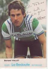 CYCLISME carte cycliste BERNARD VALLET  équipe LA REDOUTE motobécane  signée