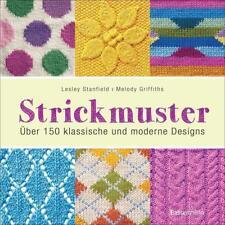 Strickmuster von Melody Griffiths und Lesley Stanfield (2017, Taschenbuch)