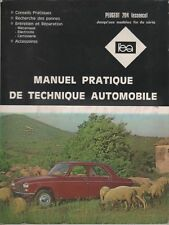Manuel Pratique de Technique Automobile PEUGEOT 204 - Revue L'Expert Automobile