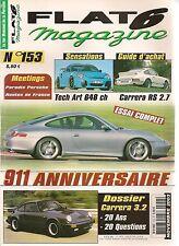 FLAT 6 153 PORSCHE 963 ANNIVERSAIRE 996 TECHART 648CH 911 CARRERA RS 2.7 911 3.2