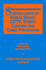 Surveillance of Public Space: Cctv, Street Lighting and Crime Prevention (Crime