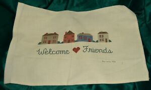 Welcome Friends signed by maker CROSS STITCH