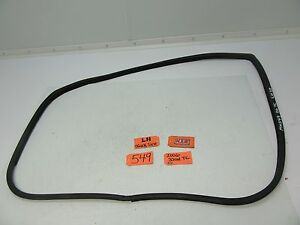 05-10 SCION TC LEFT DRIVER SEAL WEATHER BODY AROUND DOOR RUBBER GLASS WINDOW L