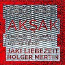 JAKI/MERTIN,HOLGER LIEBEZEIT - AKSAK  CD NEU