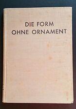 DIE FORM OHNE ORNAMENT Bauhaus Modernism Wiener Werkstatte Deutscher Werkbund 2E