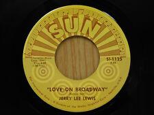 Jerry Lee Lewis 45 Love On Broadway / Matchbox ~ Sun VG++