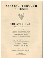 Serving Through Science the Atomic Age: A Series of Four Radio Talks RARE